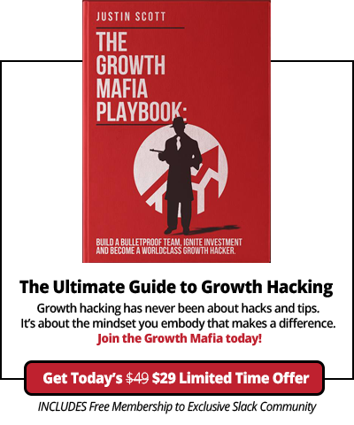 The Growth Mafia Playbook
